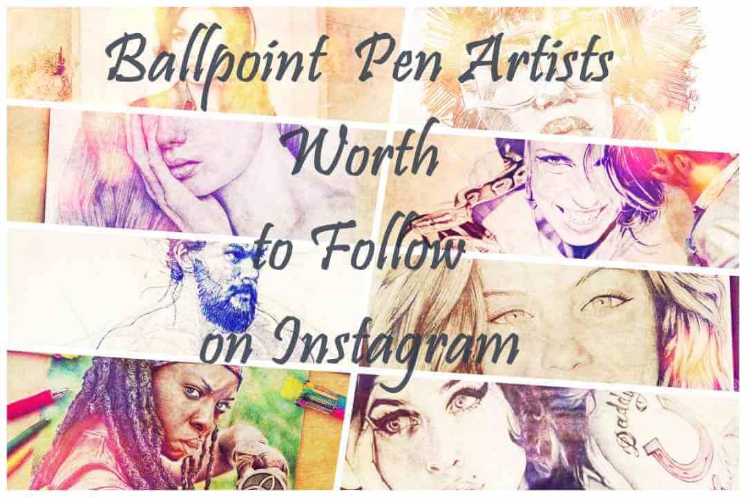 ballpoint pen artist follow instagram