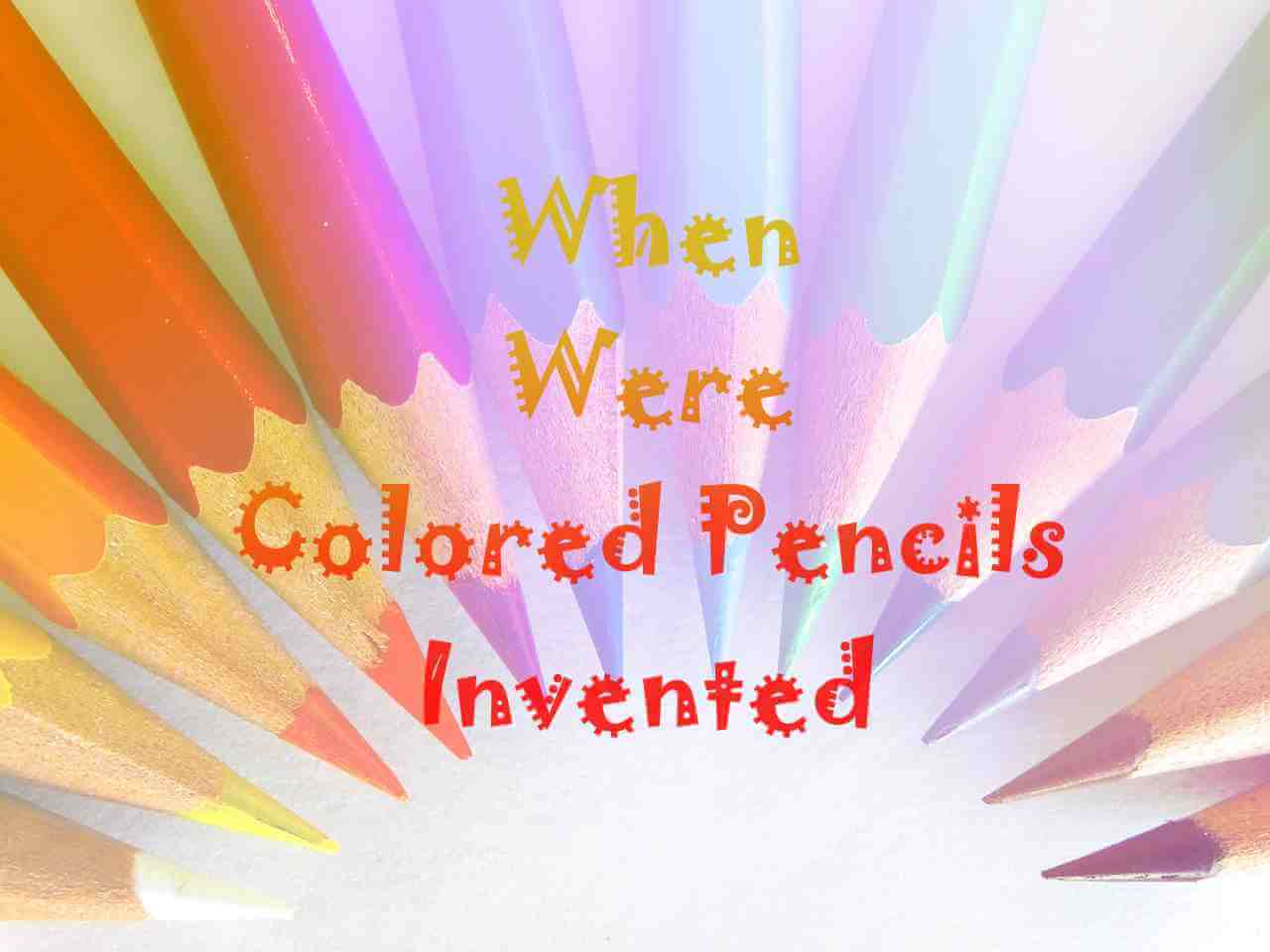 When Were Colored Pencils Invented main